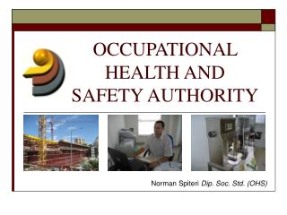 OCCUPATIONAL HEALTH AND SAFETY AUTHORITY