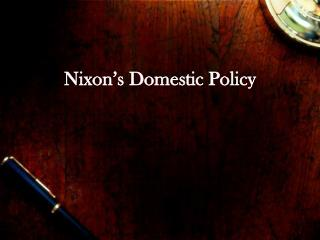 Nixon s Domestic Policy