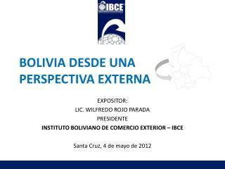 BOLIVIA DESDE UNA PERSPECTIVA EXTERNA