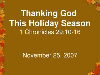 Thanking God  This Holiday Season 1 Chronicles 29:10-16