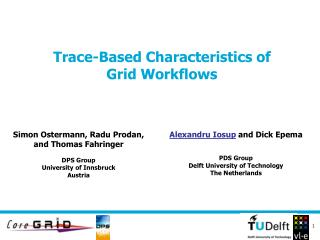 Trace-Based Characteristics of  Grid Workflows