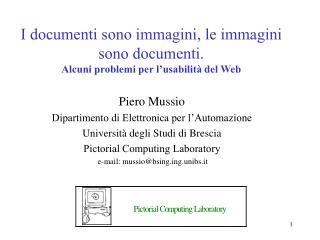 I documenti sono immagini, le immagini sono documenti.  Alcuni problemi per l'usabilità  del W eb