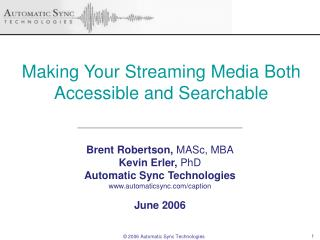 Making Your Streaming Media Both Accessible and Searchable