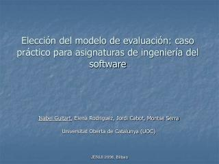 Elección del modelo de evaluación: caso práctico para asignaturas de ingeniería del software