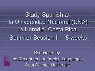 Sponsored by   the Department of Foreign Languages West Chester University