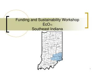 Funding and Sustainability Workshop EcO 15  Southeast Indiana