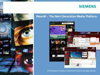 iNeevM -   The Next Generation Media Platform
