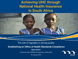 Achieving UHC through  National Health Insurance  in South Africa
