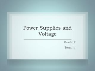 Power Supplies and Voltage