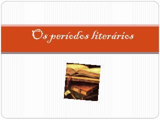 Os per�odos liter�rios