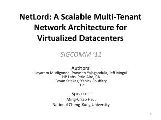 NetLord : A Scalable Multi-Tenant Network Architecture for Virtualized Datacenters