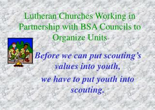 Lutheran Churches Working in Partnership with BSA Councils to Organize Units