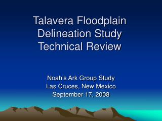 Talavera Floodplain Delineation Study  Technical Review