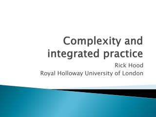 Complexity and integrated practice