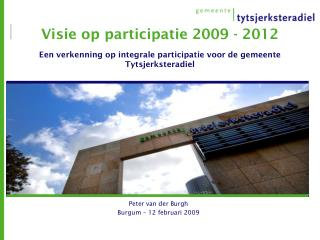 Peter van der Burgh Burgum – 12 februari 2009