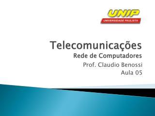 Telecomunica��es Rede de Computadores