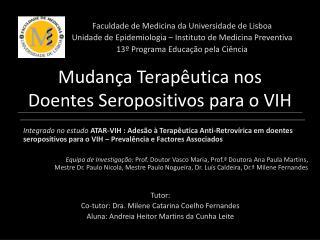 Mudança Terapêutica nos Doentes Seropositivos para o VIH