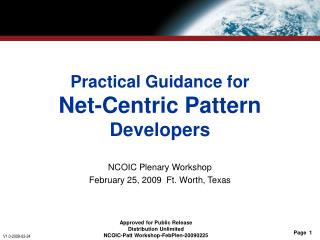 Practical Guidance for Net-Centric Pattern  Developers