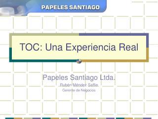 TOC: Una Experiencia Real