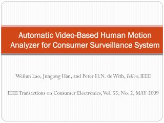 Automatic Video-Based Human Motion Analyzer for Consumer Surveillance System