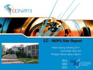CC - IN2P3 Site Report