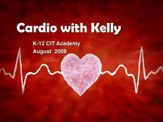 Cardio with Kelly