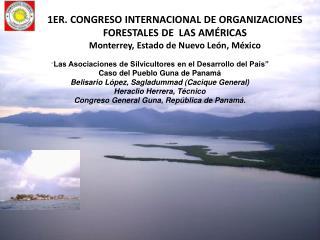 """"""" Las Asociaciones de Silvicultores en el Desarrollo del País"""" Caso del Pueblo  Guna  de Panamá"""