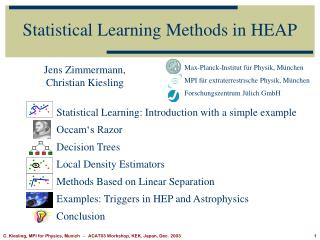 Statistical Learning Methods in HEAP