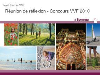 Réunion de réflexion - Concours VVF 2010