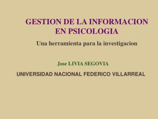 GESTION DE LA INFORMACION EN PSICOLOGIA Una herramienta para la investigacion