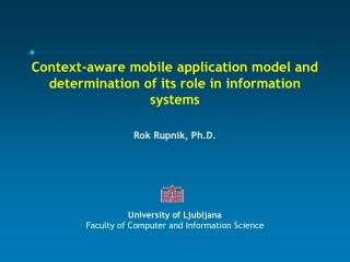 Context-aware mobile application model and determination of its role in information systems