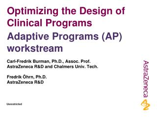Optimizing the Design of Clinical Programs