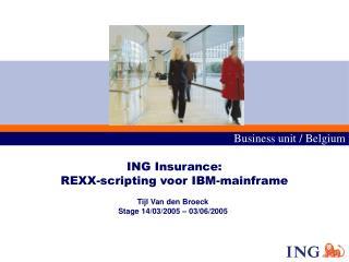 ING Insurance: REXX-scripting voor IBM-mainframe