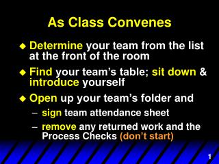 As Class Convenes