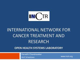 International Network for Cancer Treatment and research  Open Health Systems Laboratory