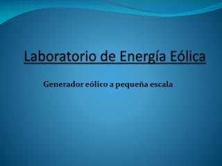 Laboratorio de Energía Eólica