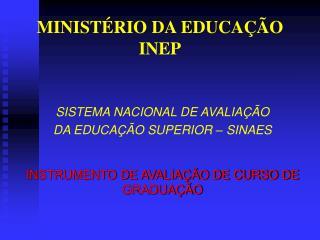 MINISTÉRIO DA EDUCAÇÃO INEP