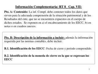 Información Complementaria: RT 8_ Cap. VII:
