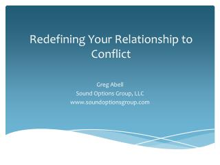Redefining Your Relationship to Conflict