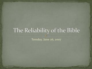 The Reliability of the Bible