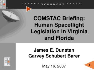 COMSTAC Briefing: Human Spaceflight Legislation in Virginia and Florida