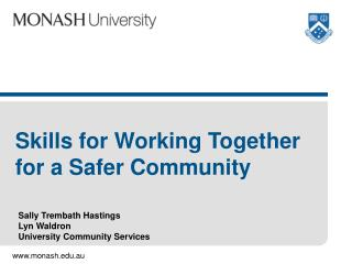 Skills for Working Together for a Safer Community