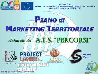 PER.NA.TUR. PROGETTO INTERREG IIIA Italia/Albania – Misura 4.2 – Azione 1
