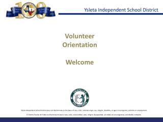 Volunteer Orientation  Welcome