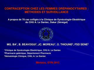 MG. BA 1 , B. BEAVOGUI 1 , JC.  MOREAU 1 , O. THIOUNE 2 , FSD SENE 3