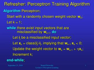 Refresher:  Perceptron  Training Algorithm