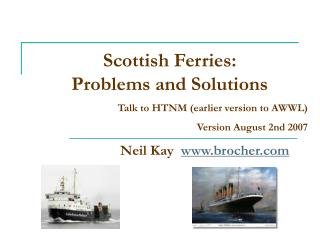Scottish Ferries: Problems and Solutions