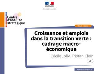 Croissance et emplois dans la transition verte : cadrage macro-économique