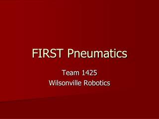 FIRST Pneumatics
