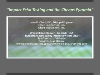 """Impact Echo Testing and the Cheops Pyramid"""